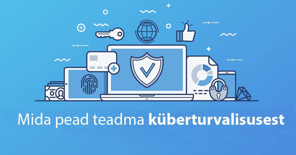 Küberturvalisuse algteadmised